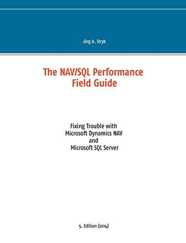 9783837014426: The NAV/SQL Performance Field Guide