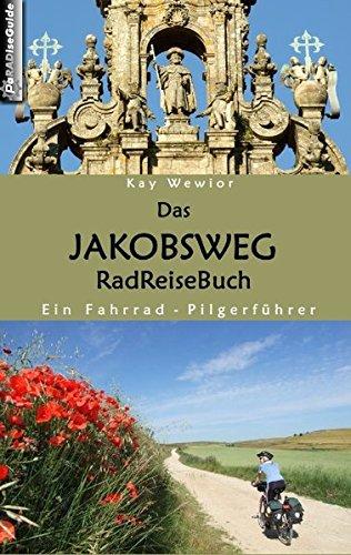 9783837017236: Das Jakobsweg RadReiseBuch (German Edition)