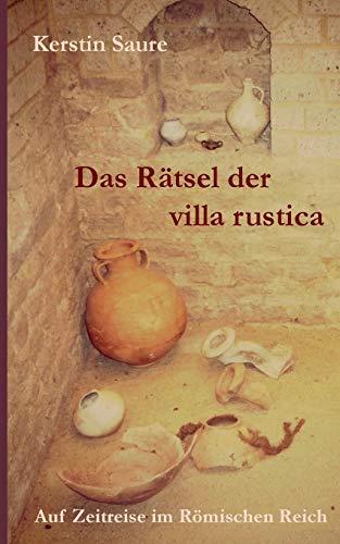 9783837019315: Das Ratsel Der Villa Rustica
