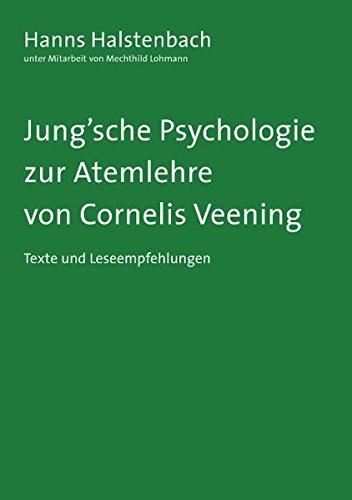 9783837020625: Jung'sche Psychologie: zur Atemlehre von Cornelis Veening