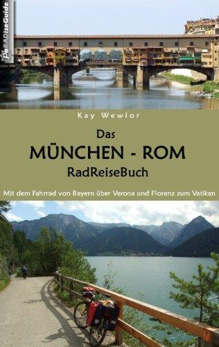 9783837024777: Das München - Rom RadReiseBuch (German Edition)