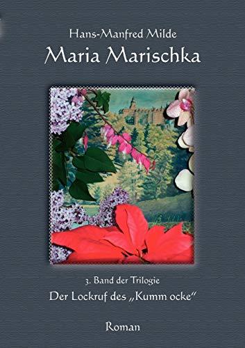 Maria Marischka: Hans-Manfred Milde