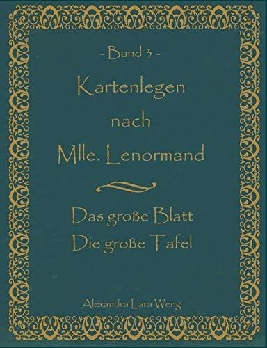9783837026306: Kartenlegen nach Mlle. Lenormand Band 3