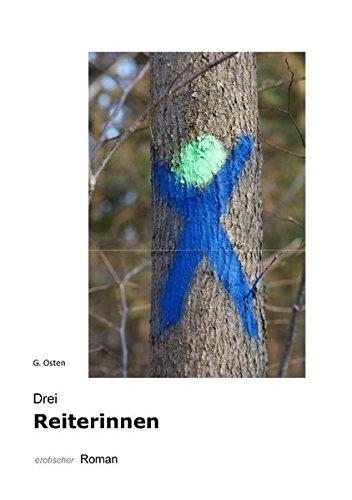 9783837026641: Drei Reiterinnen (German Edition)