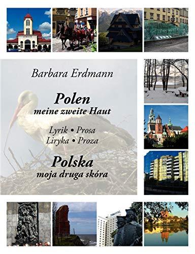 Polen - Meine Zweite Haut: Barbara Erdmann
