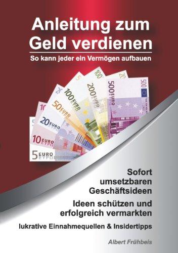 Anleitung Zum Geld Verdienen: Albert Frühbeis