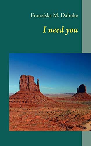 9783837027549: I Need You (German Edition)