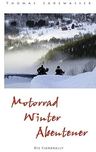 9783837029741: Motorrad - Winter - Abenteuer