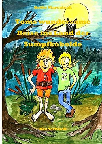 9783837030518: Toms wundersame Reise ins Land der Sumpfkobolde