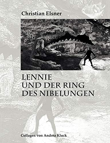 9783837030716: Lennie und der Ring des Nibelungen (German Edition)