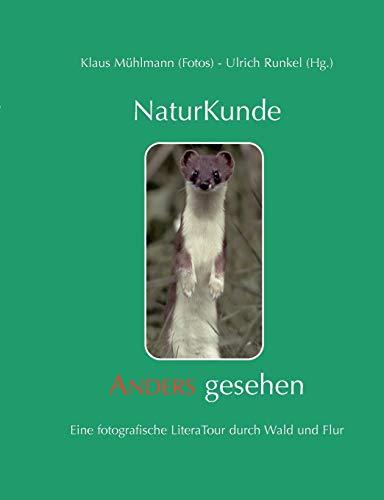 Naturkunde - Anders gesehen: Klaus Mühlmann