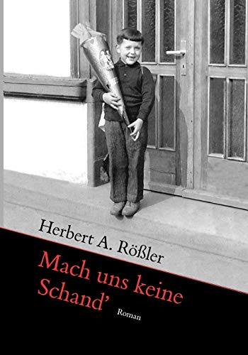 9783837032215: Mach Uns Keine Schand' (German Edition)