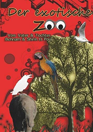 9783837032475: Der Exotische Zoo