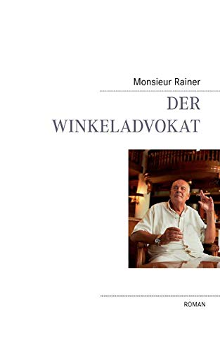 9783837032512: Der Winkeladvokat (German Edition)