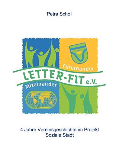 9783837033144: Letter-fit: Miteinander-Füreinander e.V
