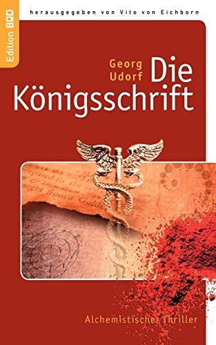 9783837033595: Die K Nigsschrift (German Edition)