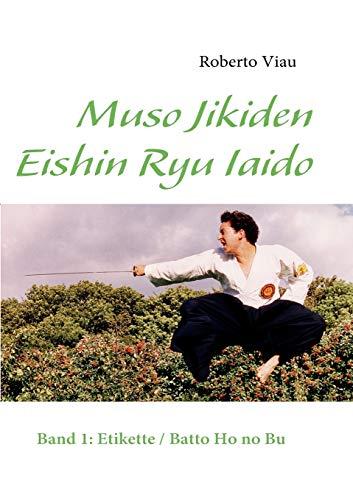 9783837034103: Muso Jikiden Eishin Ryu Iaido
