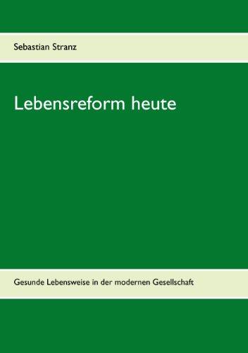 9783837034677: Lebensreform Heute (German Edition)