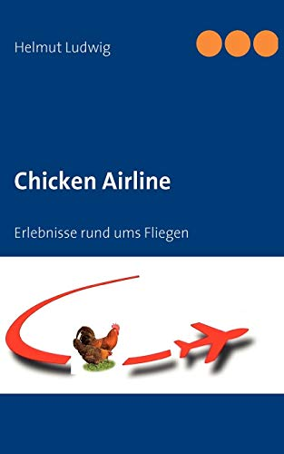 9783837035834: Chicken Airline