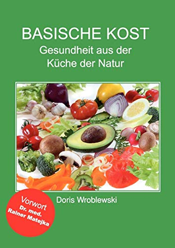 9783837035872: Basische Kost (German Edition)