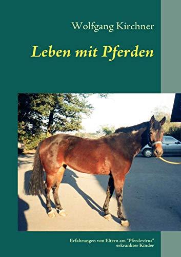 9783837036572: Leben mit Pferden (German Edition)