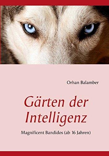 G Rten Der Intelligenz: Orhan Balamber