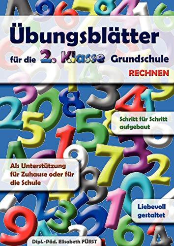 Übungsblätter für die 2. Klasse Grundschule: Rechnen: Fürst, Elisabeth