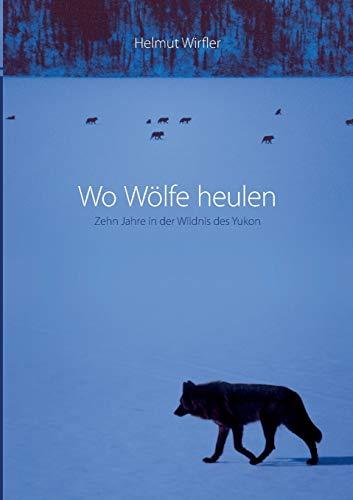 Wo Wolfe Heulen: Helmut Wirfler