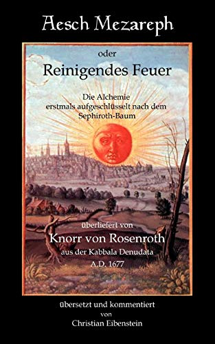 Aesch Mezareph: Knorr von Rosenroth, Christian; Rabbi, Abraham