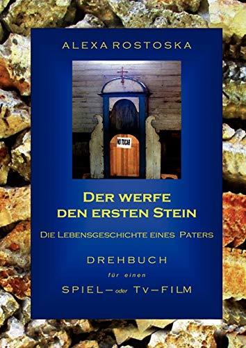 9783837042917: Der Werfe Den Ersten Stein (German Edition)
