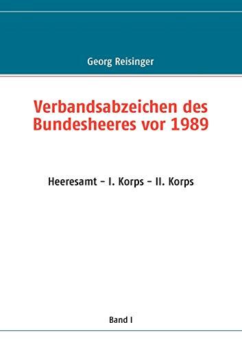 9783837043846: Verbandsabzeichen des Bundesheeres vor 1989