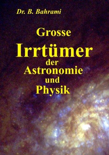 9783837044058: Grosse Irrtümer der Astronomie und Physik