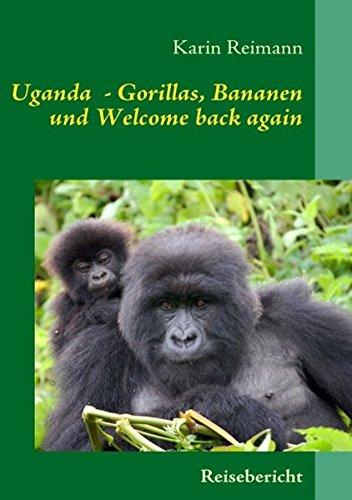 9783837044584: Uganda - Gorillas, Bananen und Welcome back again