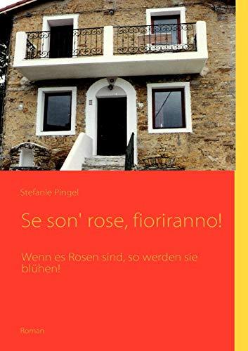 Se Son Rose, Fioriranno: Stefanie Pingel