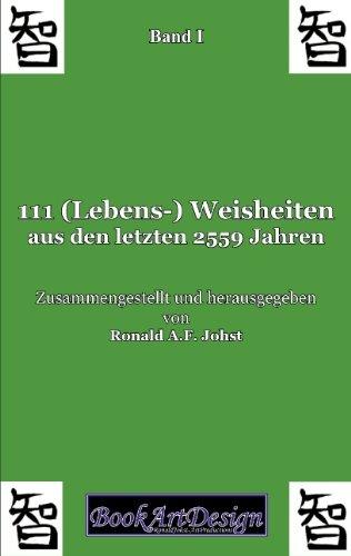 9783837045291: 111 (Lebens-) Weisheiten aus den letzten 2559 Jahren