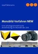 9783837045482: Monobild-Verfahren NRW: Eine photogrammetrische Anwendung im Wandel der Zeit