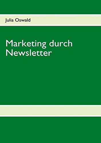 9783837045505: Marketing durch Newsletter