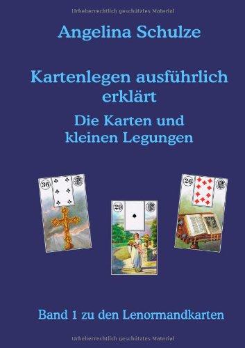 9783837047103: Schulze, A: Kartenlegen ausführlich erklärt  - Die Karten un