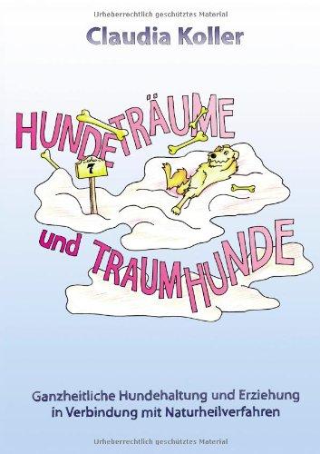 9783837047455: Hundeträume und Traumhunde (German Edition)