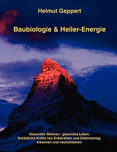 9783837047899: Baubiologie & Heiler-Energie