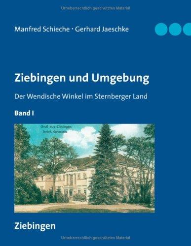 9783837048766: Ziebingen und Umgebung - Der Wendische Winkel im Sternberger Land: Band I Ziebingen