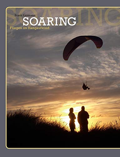 Soaring (German Edition): Frank Germann