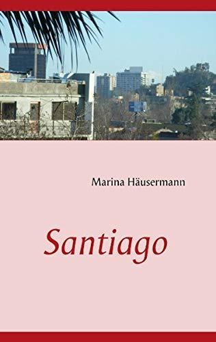 9783837052107: Santiago