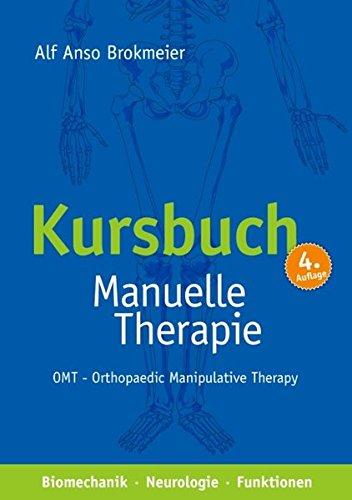 Kursbuch Manuelle Therapie: Alf Anso Brokmeier