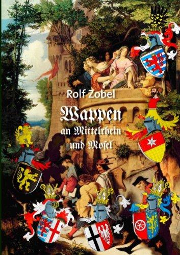 9783837052923: Wappen an Mittelrhein und Mosel