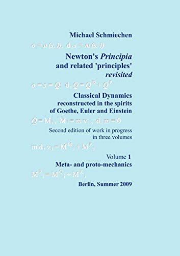 Newtons Principia revisited: Michael Schmiechen
