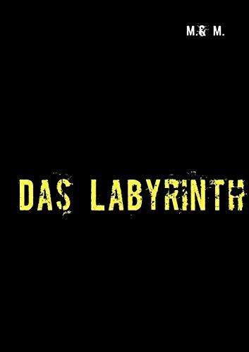 Das Labyrinth: M. & M.