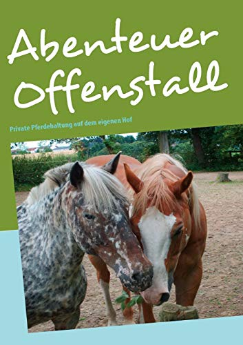 9783837055863: Abenteuer Offenstall