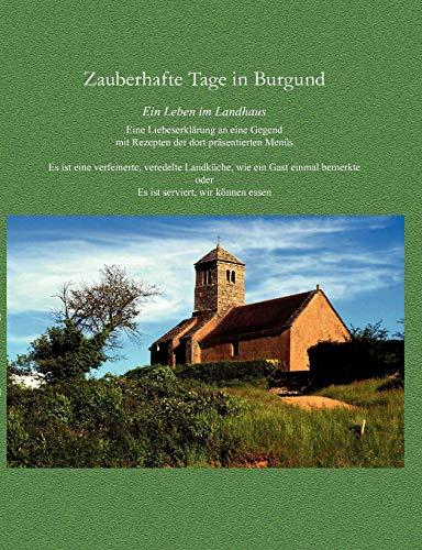 9783837056280: Zauberhafte Tage in Burgund