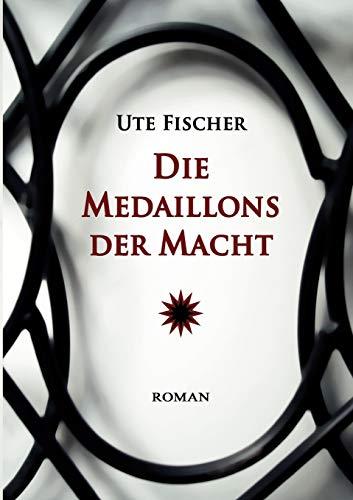 9783837056457: Die Medaillons der Macht (German Edition)